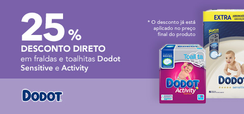 Desconto Dodot Sensitive e Dodot Activity
